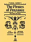 William S. Gilbert The Pirates Of Penzance (Vocal Score/Piano)