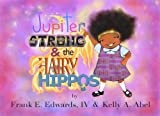 Jupiter Strong and The Hairy Hippos