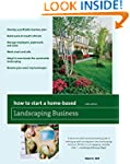 How to Start a Home-Based Landscaping...