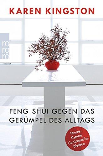 Buchseite und Rezensionen zu 'Feng Shui gegen das Gerümpel des Alltags: Richtig ausmisten. Gerümpelfrei bleiben' von Karen Kingston