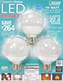 Feit LED Dimmable G25 Decorative Bulb - Uses only 8 watts PACK OF 3
