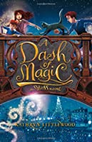 A Dash of Magic: A Bliss Novel