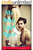My Soul Laid Bare: Book 4 (Soul Keeper Series)