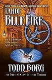 Tahoe Blue Fire (An Owen McKenna Mystery Thriller Book 13)