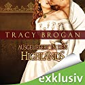 Ausgeliefert in den Highlands Audiobook by Tracy Brogan Narrated by Nora Jokhosha