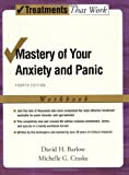 img - for Mastery of Your Anxiety and Panic: Workbook (Treatments That Work) book / textbook / text book