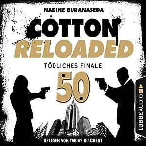 Tödliches Finale - Jubiläumsfolge (Cotton Reloaded 50)) Hörbuch