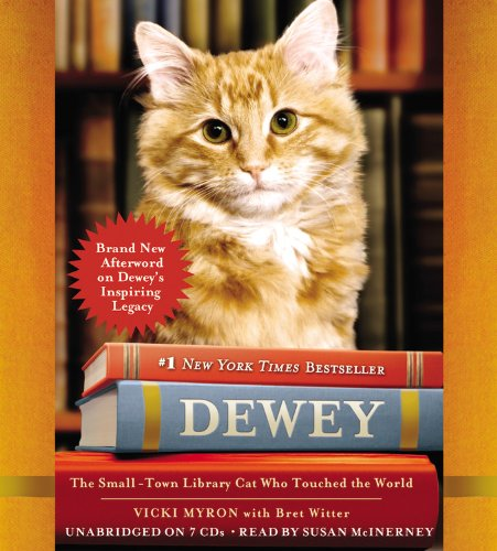 Dewey: The Small-Town Library Cat Who Touched the World: Vicki Myron, Suzanne Toren, Bret Witter: Amazon.com: Books