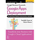 Google Business Essentials: Google Apps Deployment  An overview of features, best practices, and more (English...