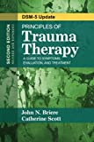 img - for Principles of Trauma Therapy: A Guide to Symptoms, Evaluation, and Treatment ( DSM-5 Update) book / textbook / text book