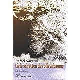 """Tiefe Schatten des Olivenbaumsvon """"Rafael Navarin"""""""