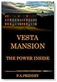 Vesta Mansion: Book One - The Power Inside
