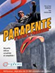 Parapente [nouvelle dition]