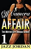img - for Off Camera Affair 1 (The Motor City Drama Series) book / textbook / text book