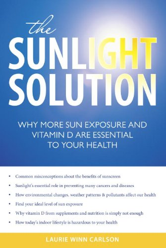 The Sunlight Solution: Why More Sun Exposure And Vitamin D Are Essential To Your Health