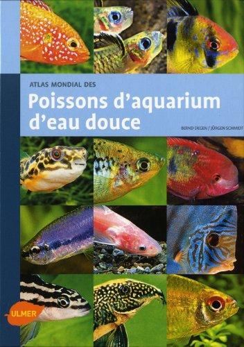 telecharger gratuit des livres gratuit atlas mondial des poissons d aquarium d eau douce livre