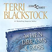 When Dreams Cross | Terri Blackstock
