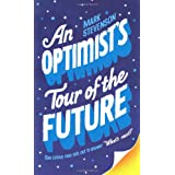 An Optimist's Tour of the Futureby Mark Stevenson