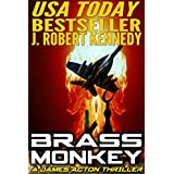 Brass Monkey (A James Acton Thriller, Book #2) (James Acton Thrillers)by J Robert Kennedy