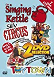 The Singing Kettle - Toytown & Silly Circus Double DVD