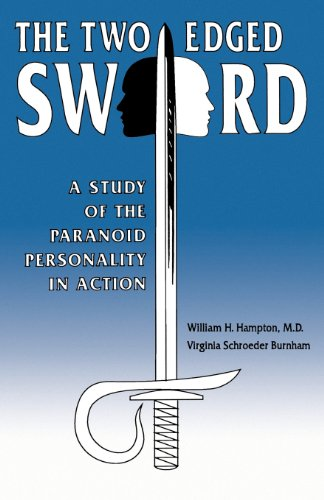 The Two-Edged Sword: A Study of the Paranoid Personality in Action (Paranoid Personality compare prices)