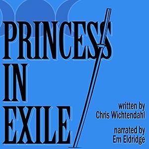 Princess in Exile | [Chris Wichtendahl]