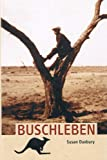 img - for Buschleben (German Edition) book / textbook / text book