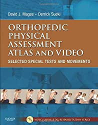 Orthopedic Physical Assessment Atlas and Video (Musculoskeletal Rehabilitation)