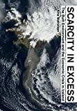 img - for Scarcity in Excess: The Built Environment and the Economic Crisis in Iceland book / textbook / text book