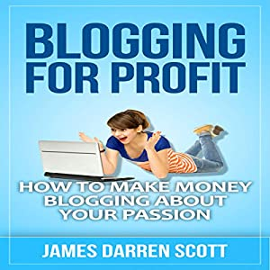 Blogging for Profit Audiobook