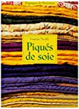 img - for Piques de soie (French Edition) book / textbook / text book