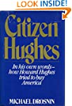 Citizen Hughes.