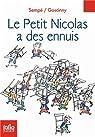 Le Petit Nicolas a des ennuis par Goscinny