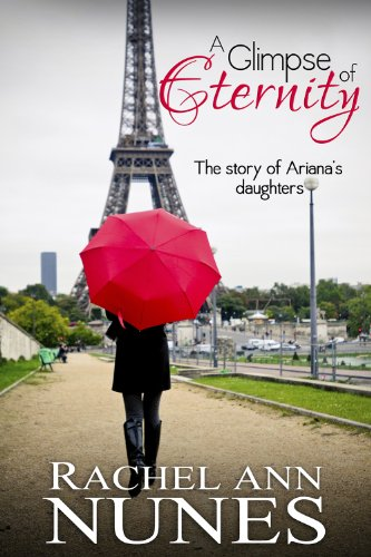 A Glimpse of Eternity: The Story of Ariana's Daughters PDF
