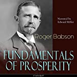 Fundamentals of Prosperity | Roger Babson