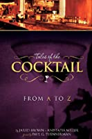 Tales of the Cocktail from A to Z
