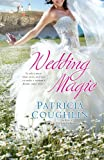 Cover of Wedding Magic by Patricia Coughlin 0425241238