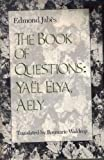 The Book of Questions: Yael; Elya; Aely (0819550868) by Jabes, Edmond