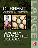 img - for CURRENT Diagnosis & Treatment of Sexually Transmitted Diseases (LANGE CURRENT Series) book / textbook / text book