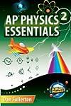 AP Physics 2 Essentials: An APlusPhys...