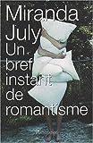 Un bref instant de romantisme (2081201925) by July, Miranda