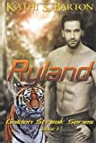 Ryland: The Golden Streak Series (Volume 1)