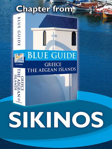 Nigel McGilchrist - Sikinos - Blue Guide Chapter