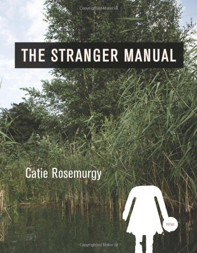 The Stranger Manual: Poems
