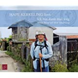 Ich bin dann mal weg: Meine Reise auf dem Jakobsweg von Kerkeling. Hape (2006) Audio CD
