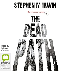 The Dead Path | [Stephen M. Irwin]