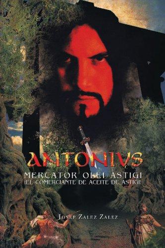 Antonivs Mercator Olei Astigi (El Comerciante de Aceite de Astigi)