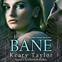 The Bane: The Eden Trilogy, Book 1 (       UNABRIDGED) by Keary Taylor Narrated by Cheryl B. Engelhardt