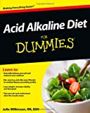 Acid Alkaline Diet For Dummies (For Dummies (Health & Fitness))