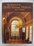 The Secrets of the Dolls' House Makers (0946819548) by Jean Nisbett
